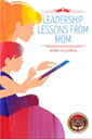Leadership Lessons from Mom